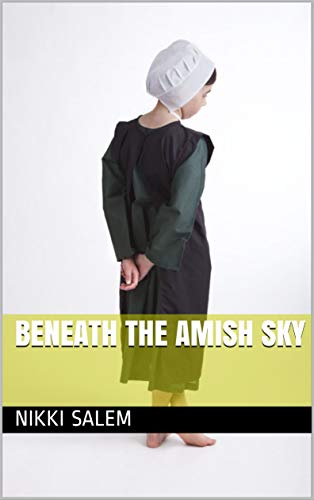 Beneath the Amish Sky by [Salem, Nikki]