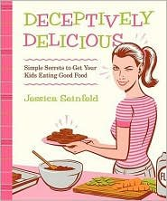Deceptively Delicious Publisher: William Morrow; Spi edition