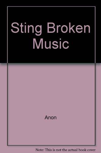 Sting Broken Music