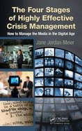 Four Stages of Highly Effective Crisis Management (11) by Jordan-Meier, Jane [Hardcover (2011)]