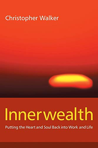 Innerwealth: Awakening the Human Spirit in Business ebook
