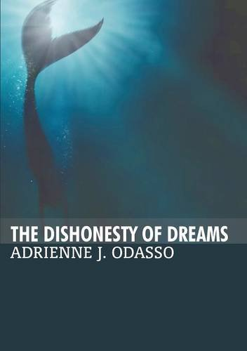 Download The Dishonesty of Dreams pdf