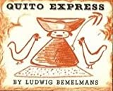 Quito Express, Ludwig Bemelmans, 0670585718