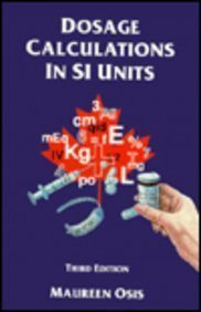 Dosage Calculations in SI Units, 3e