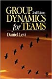 Group Dynamics for Teams 2nd (second) edition Text Only