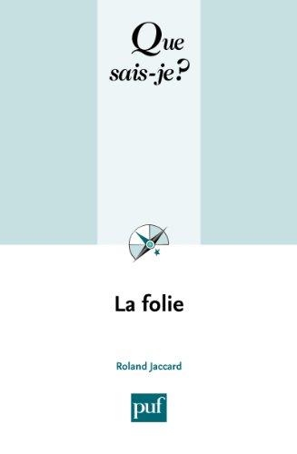 La folie que sais je n 1761 french edition kindle la folie que sais je n 1761 french edition fandeluxe Image collections
