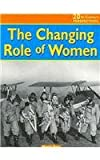 The Changing Role of Women, Mandy Ross, 1588109208