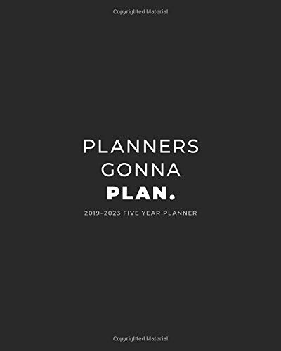 Pdf Reference 2019 - 2023 Five Year Planner; Planners Gonna Plan.: Monthly Calendar Planner, 5 Year Calendar and Schedule Organizer (Agenda, Personal  Organizer and Monthly Calendar Planner)