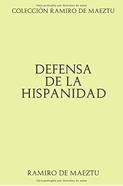 Colección Ramiro de Maeztu: Defensa de la Hispanidad: Amazon.es ...