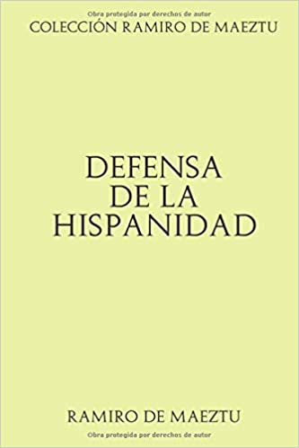 Colección Ramiro de Maeztu: Defensa de la Hispanidad: Amazon.es ...