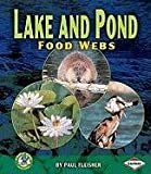 Lake and Pond Food Webs, Paul Fleisher, 0822579901