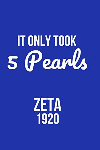(It Only Took 5 Pearls Zeta 1920: Blank Lined Journal )