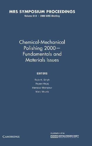 Chemical-Mechanical Polishing 2000 - Fundamentals and Materials Issues: Volume 613 (MRS Proceedings)