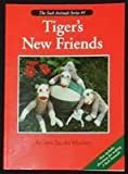img - for Tiger's New Friends (Sock Animals) book / textbook / text book