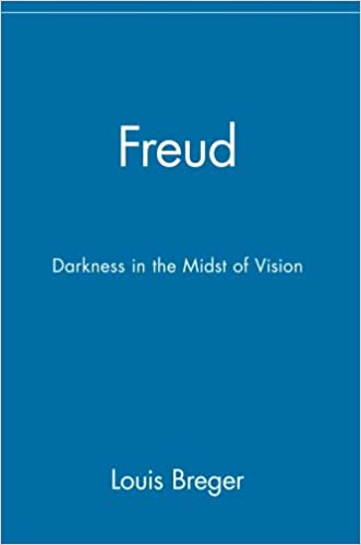 Freud: Darkness in the Midst of Vision: Darkness in the Midst of Vision