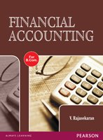 Financial Accounting (for B. Com Course Of Uttar Pradesh Universities)