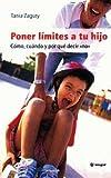 Poner Limites a tus Hijos, Tania Zagury and TANIA ZAGURY, 8478712437