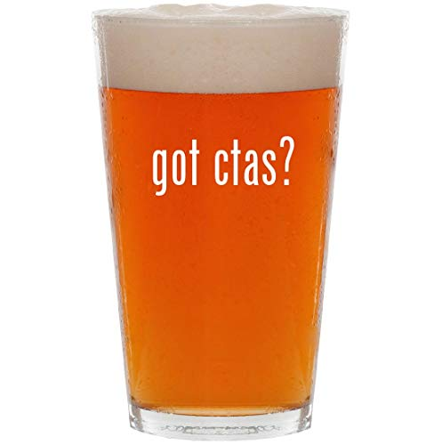 got ctas? - 16oz All Purpose Pint Beer Glass