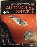 Introduction to Automotive Service, James D. Halderman, 013300533X