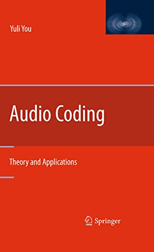 Audio Coding: Theory and Applications