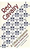 Red Cavalry : A Critical Companion, Rougle, Charles and Babel, Isaac, 0810112132