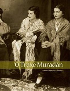 O traxe tradicional galego (Porta de Papel): Amazon.es: González Pérez, Clodio: Libros