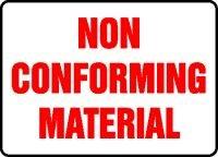 Non Conforming Material - 6