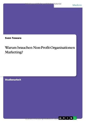 Warum brauchen Non-Profit-Organisationen Marketing?