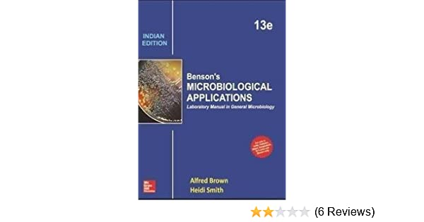 Benson's Microbiological Applications, Laboratory Manual in General Microbiology, Short Versiongolke