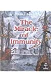 The Miracle of Immunity, William Lorne Donnellan, 0761414258