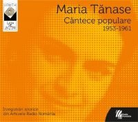 MARIA TANASE - MARIA TANASE- Cantece populare 1953-1961 - Inregistrari