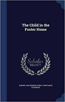 The Child in the Foster Home