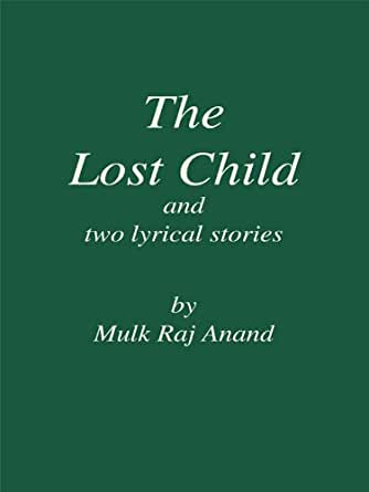 Essay lost child mulk raj anand