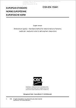 Book CSN EN 15841 - Ambient air quality - Standard method for determination of arsenic, cadmium, lead and nickel in atmospheric deposition