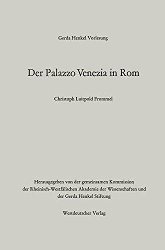Der Palazzo Venezia in Rom (Gerda-Henkel-Vorlesung)  [Frommel, Christoph Luitpold] (Tapa Blanda)