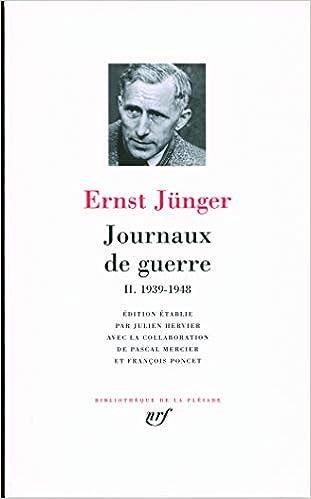 Amazon Fr Journaux De Guerre Tome 2 1939 1948 Junger Ernst Hervier Julien Livres