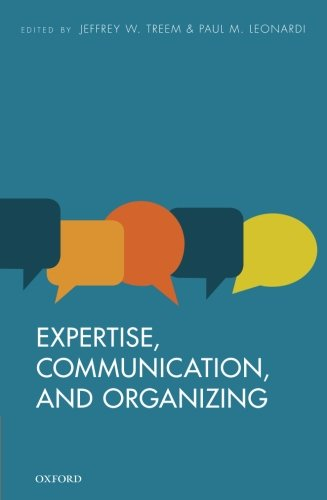 Expertise, Communication, and Organizing