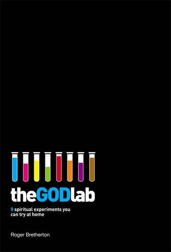 Download The GOD Lab: 8 Spiritual Experiments You Can Try at Home pdf epub