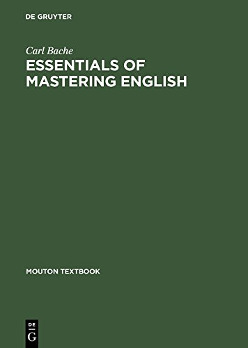 - Essentials of Mastering English: A Concise Grammar (Mouton Textbook)