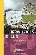 Irrwitziges Irland: Eine Liebeserklärung in 26 Kapiteln