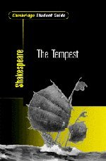 Cambridge Student Guide to The Tempest (Cambridge Student Guides)