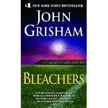 [BLEACHERS]Bleachers By Grisham, John(Author)Mass Market paperback On 22 Jun 2004)