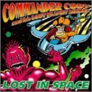 Lost in Space by Commander Cody (2000-08-16)
