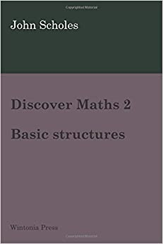 Book Discover Maths 2: Basic structures: Volume 2