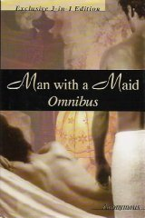 Man with a Maid Omnibus: Man with a Maid, Man with a Maid Volume II, and Man with a Maid the Conclusion (The Way Of Man With A Maid)