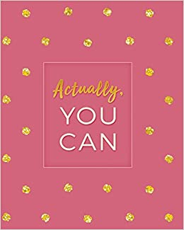 actually you can 2019 weekly monthly planner academic student planner calendar schedule organizer and journal notebook with inspirational with gittering gold polka dots vol 7