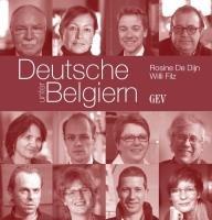 Deutsche unter Belgiern: Grenzüberschreitende Erfahrungen in Ostbelgien, Wallonie und Flandern