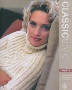 (Classic Style Book 16 - A Classic Collection by Martin Storey in Silk Wool DK)