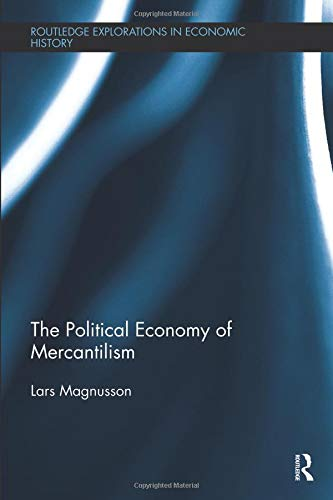 The political economy of mercantilism