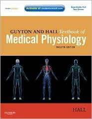 Guyton and Hall Textbook of Medical Physiology 12th (twelve) edition Text Only